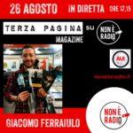TERZA PAGINA MAGAZINE con Giacomo Ferraiuolo
