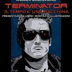 Presentazione 'Terminator – Il tempo è una macchina'