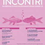 Khora Teatro presenta INCONTRI: rassegna di teatro under 35_ dal 17 settembre al 3 ottobre al Teatro Manzoni di Calenzano