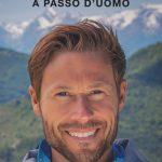 """Dal 16 settembre in libreria """"KALIPE'. A PASSO D'UOMO"""" di MASSIMILIANO OSSINI – RAI LIBRI"""